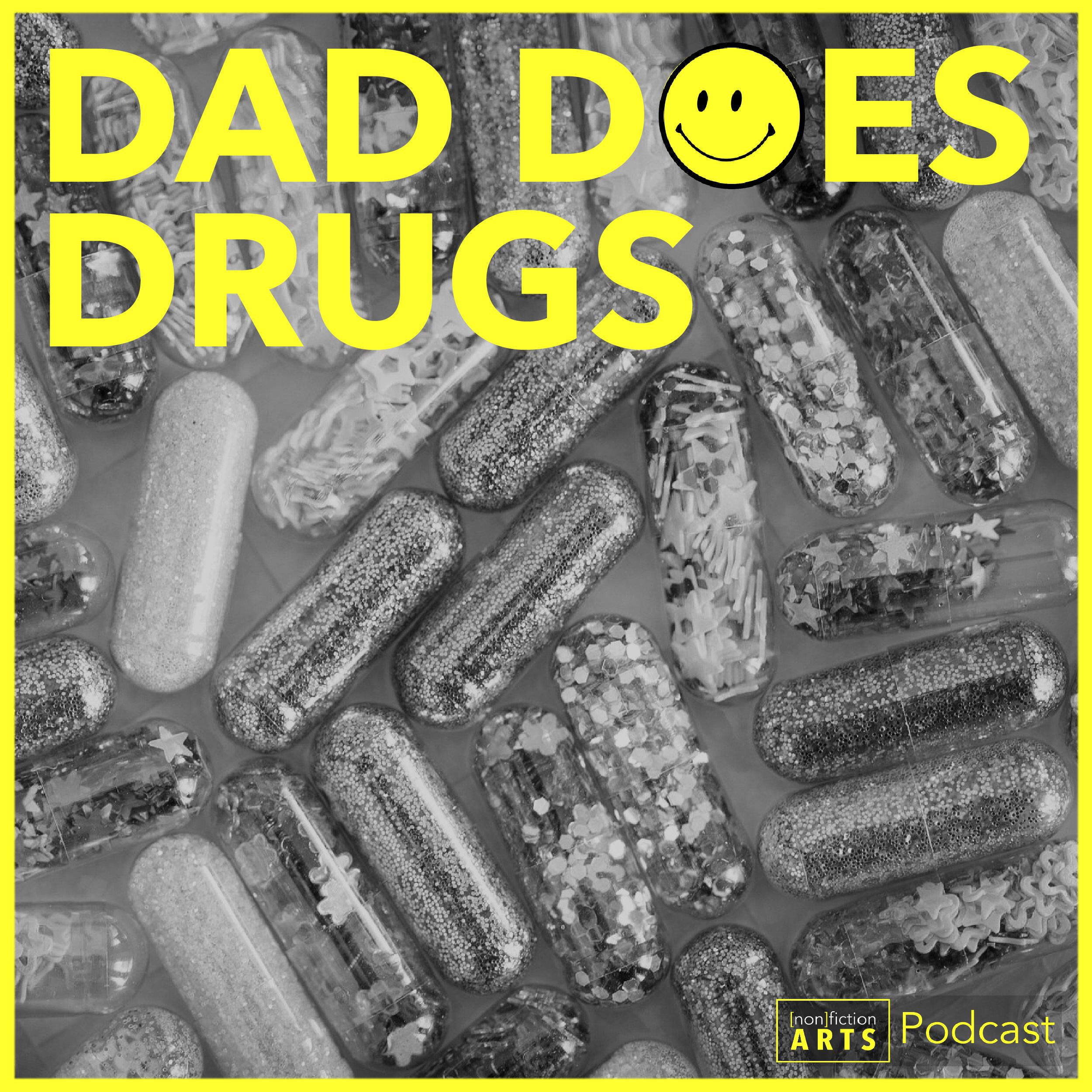 Dad Does Drugs